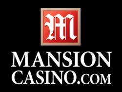 740% Signup Casino Bonus at Mansion Casino